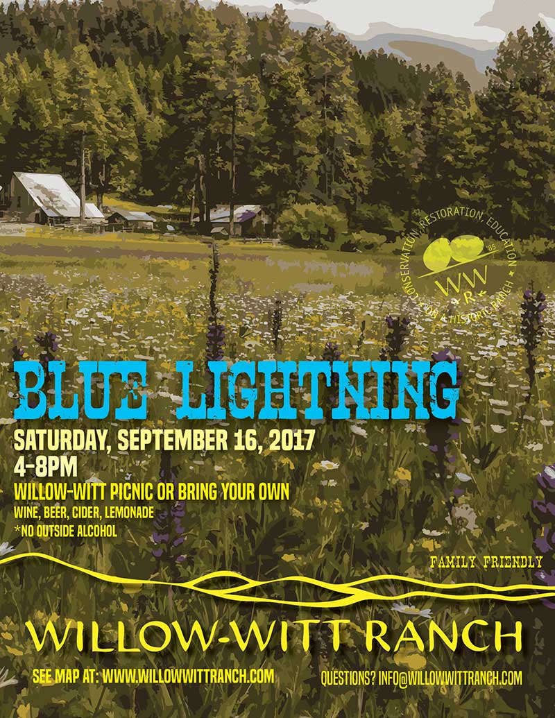Blue Lightning band at Willow-Witt Ranch on Saturday, September 16, 2017 from 4-8pm. Purchase a picnic or bring your own, plus wine, beer, cider and lemonade available. No outside alcohol. Family-friendly event!